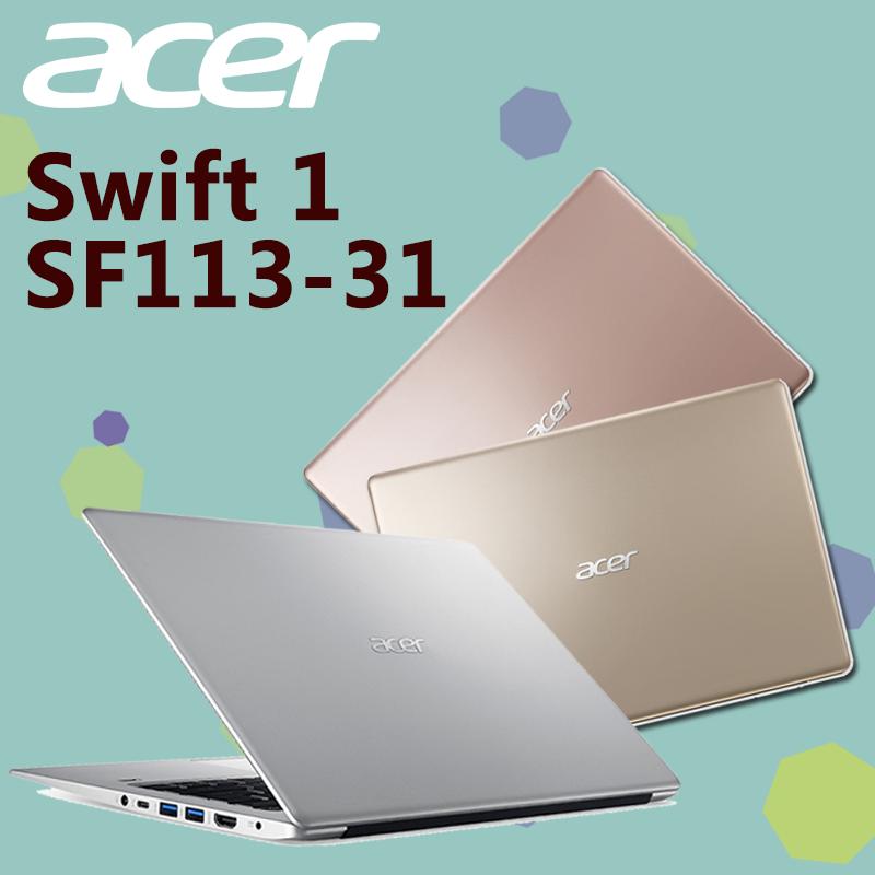 宏碁ACER Swift1超轻薄笔电SF113-31,限时9.4折,请把握机会抢购!